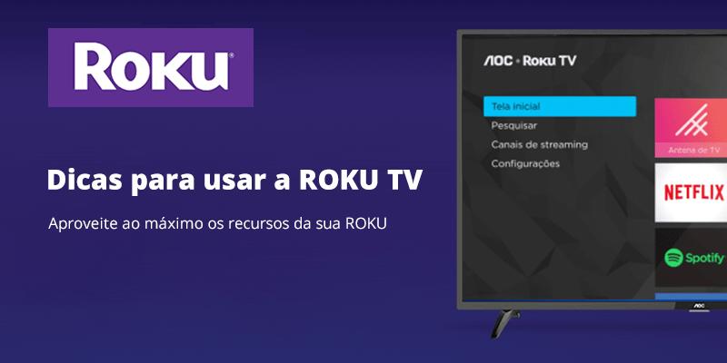 Conheça os Televisores ROKU