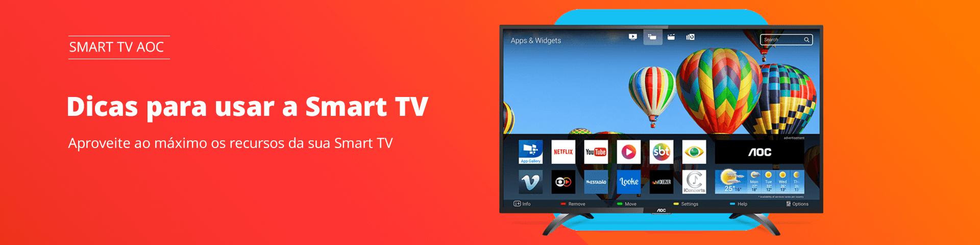 Dicas para usar a Smart TV